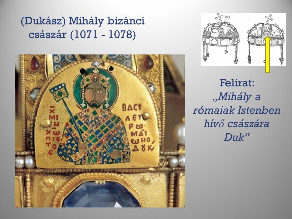 (Dukász) Mihály bizánci császár (1071 - 1078)