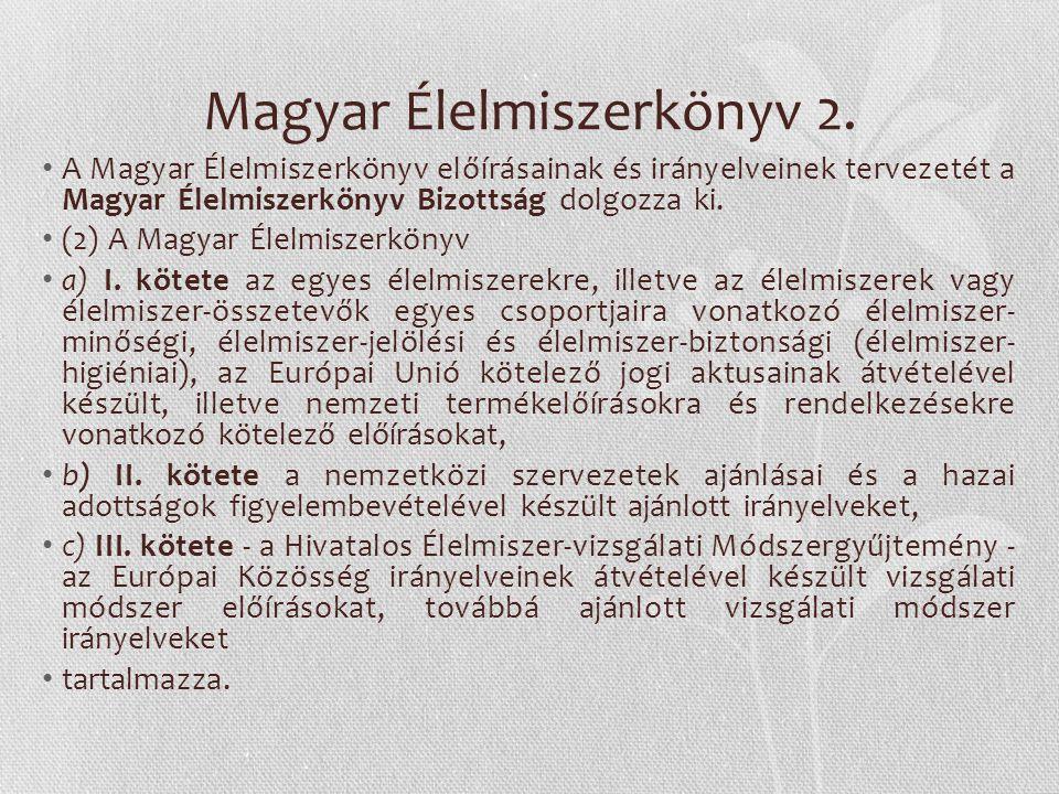 Magyar Élelmiszerkönyv 2.