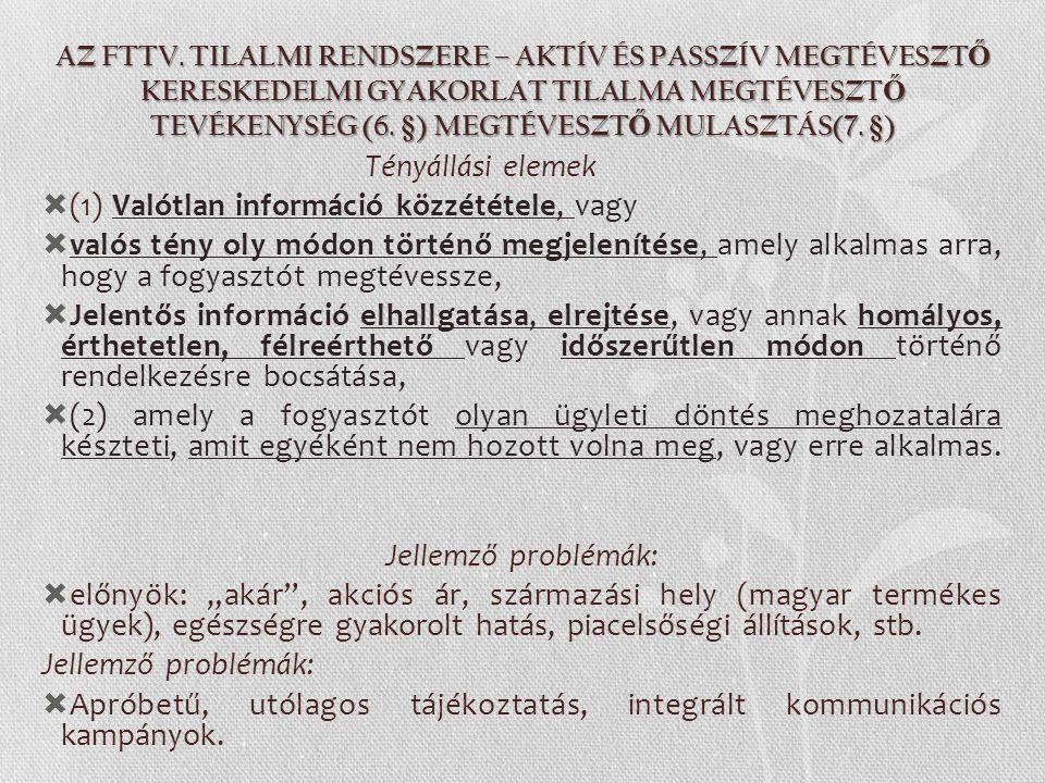 (1) Valótlan információ közzététele, vagy