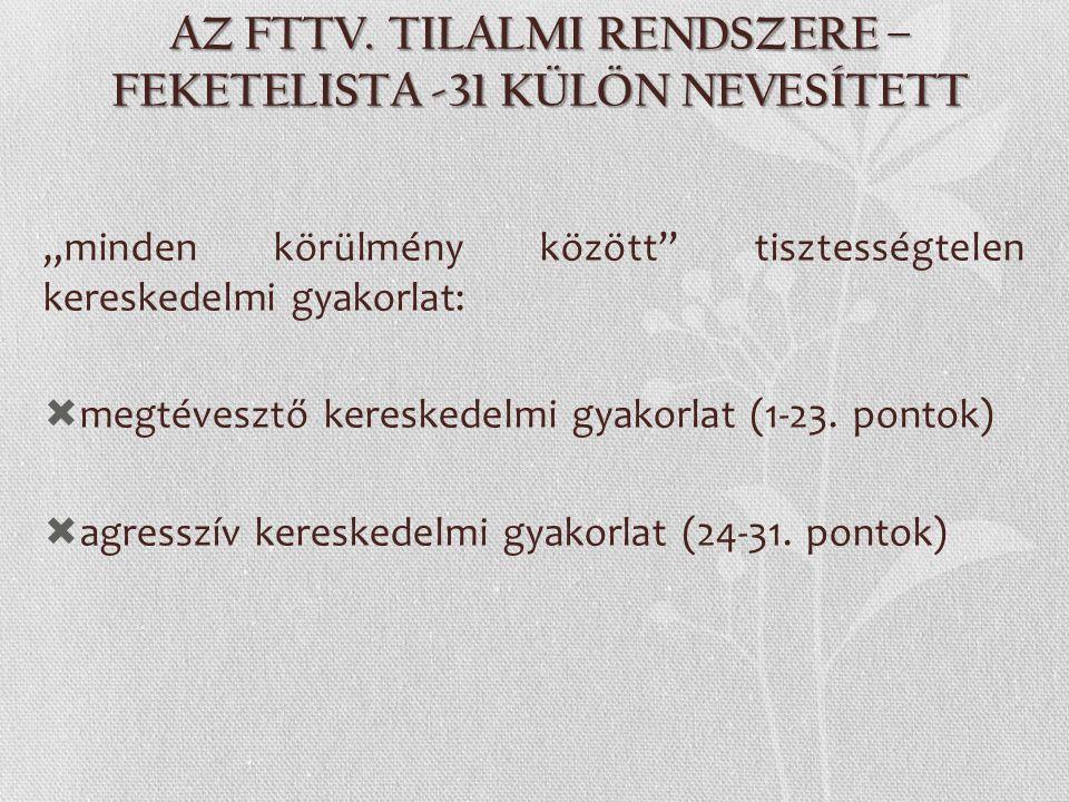 AZ FTTV. TILALMI RENDSZERE – FEKETELISTA -31 KÜLÖN NEVESÍTETT