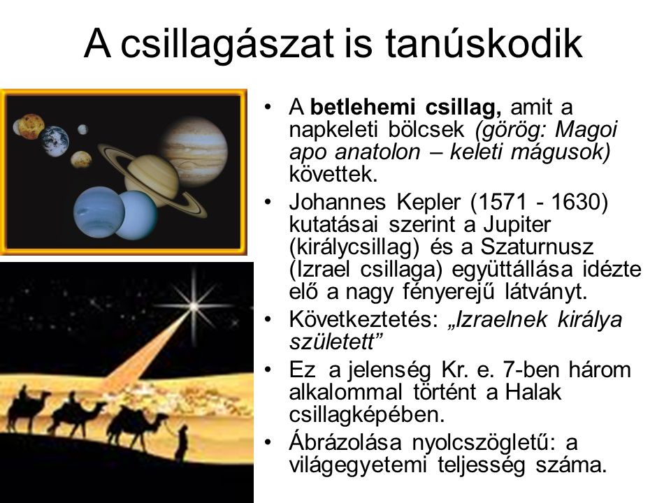 A csillagászat is tanúskodik