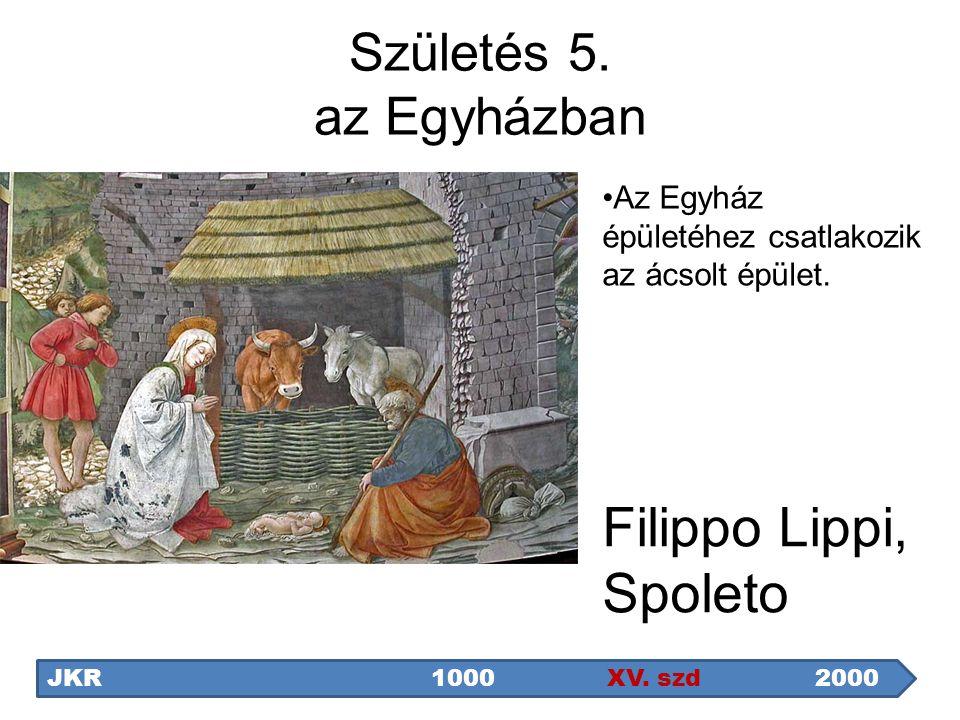 Filippo Lippi, Spoleto Születés 5. az Egyházban