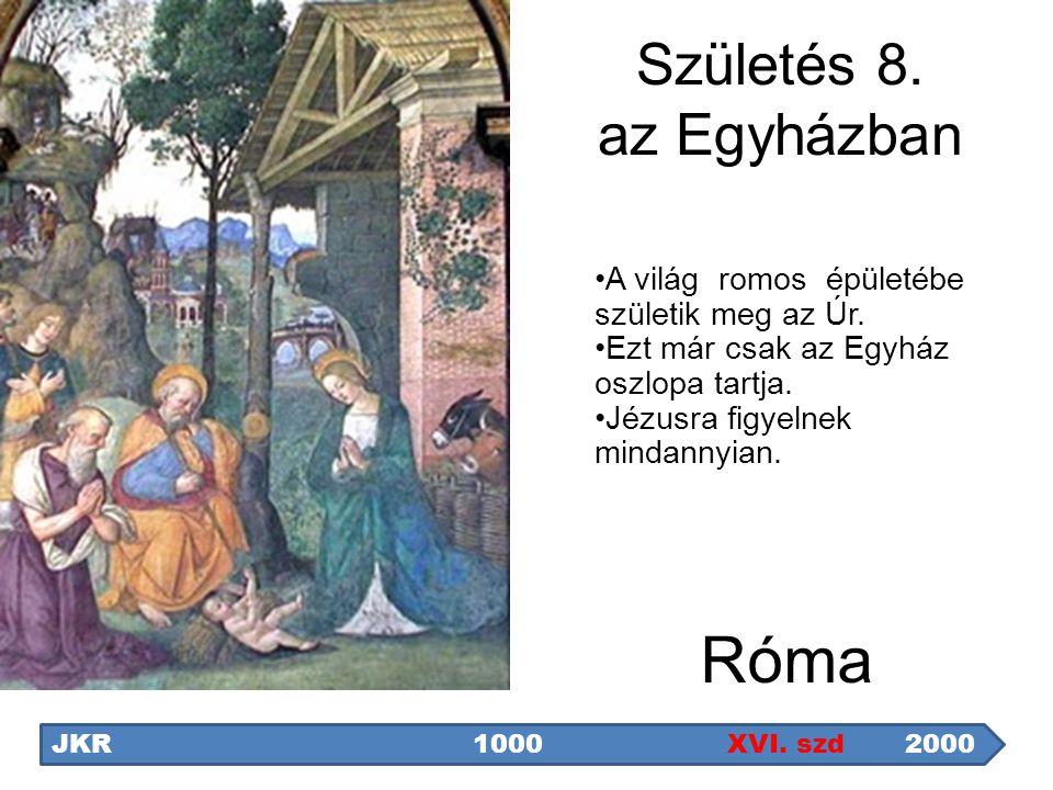 Róma Születés 8. az Egyházban