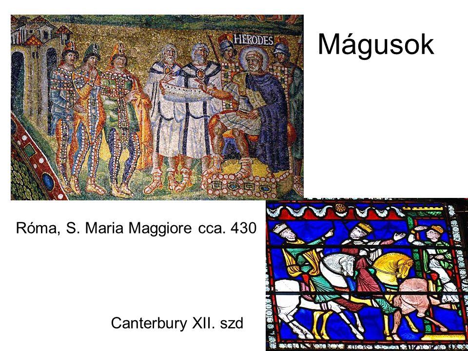 Mágusok Róma, S. Maria Maggiore cca. 430 Canterbury XII. szd