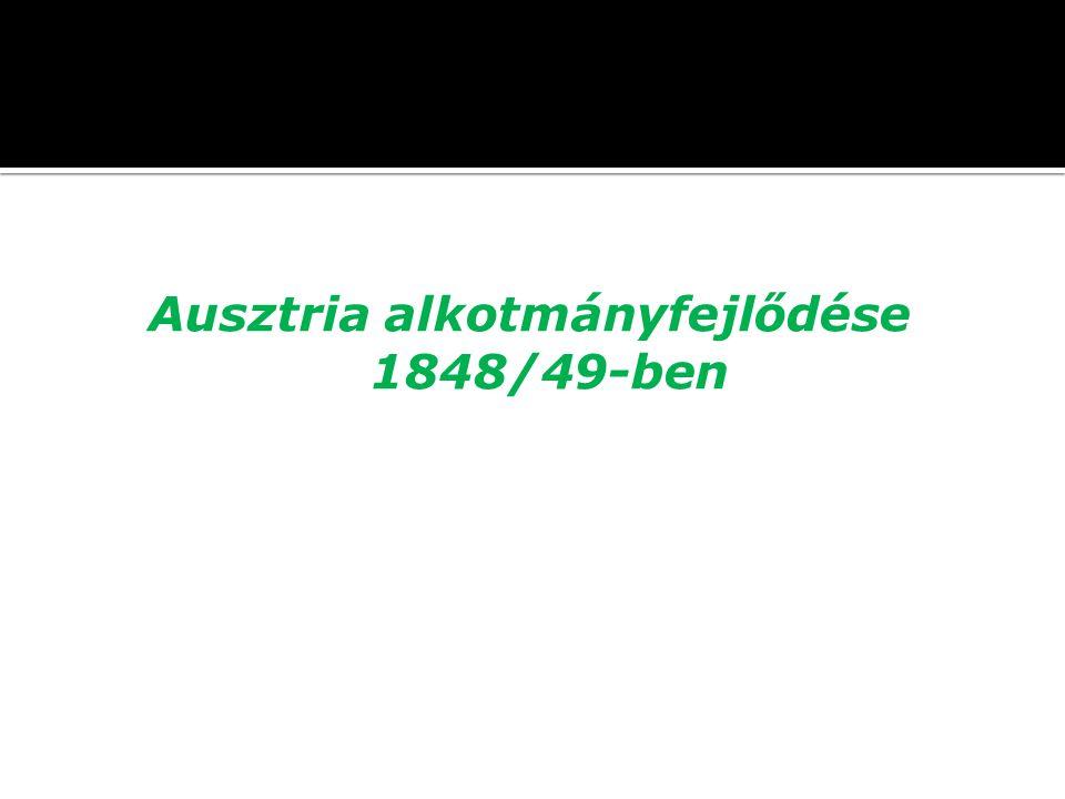 Ausztria alkotmányfejlődése 1848/49-ben