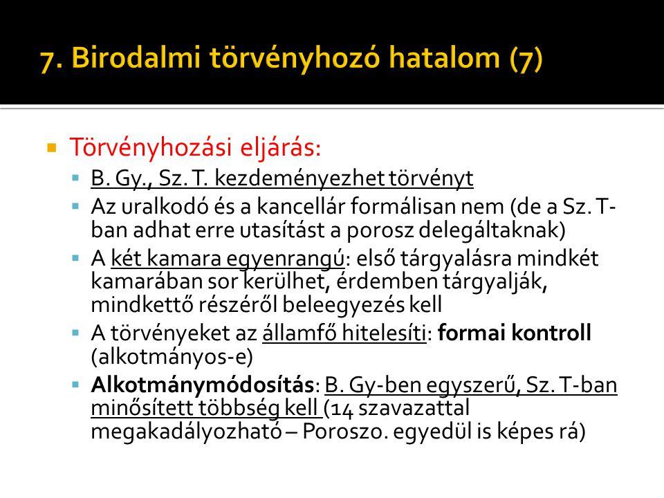 7. Birodalmi törvényhozó hatalom (7)