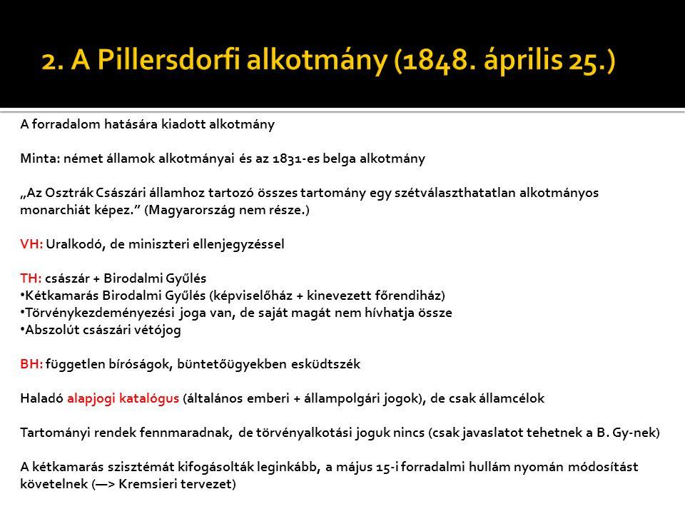 2. A Pillersdorfi alkotmány (1848. április 25.)