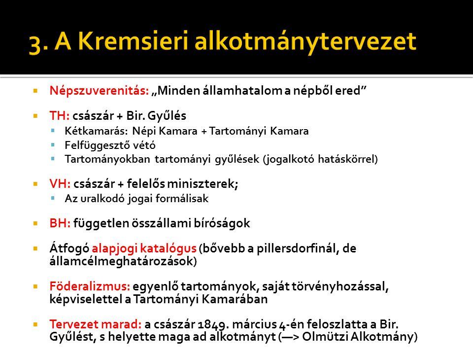 3. A Kremsieri alkotmánytervezet