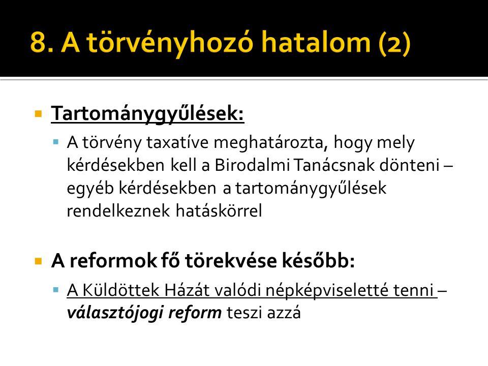 8. A törvényhozó hatalom (2)