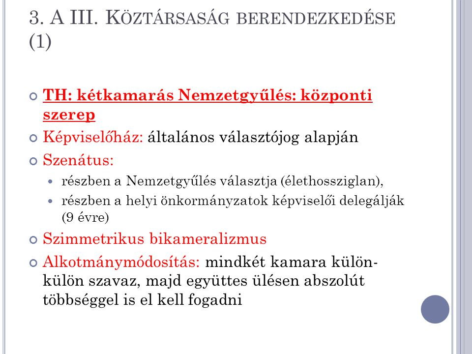 3. A III. Köztársaság berendezkedése (1)