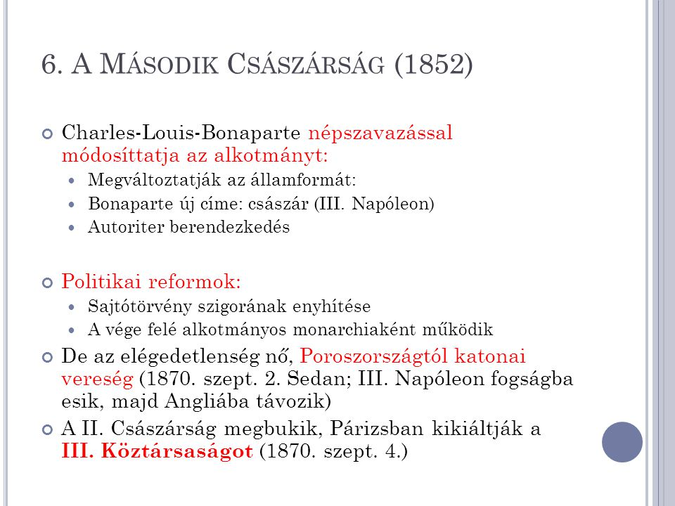 6. A Második Császárság (1852)