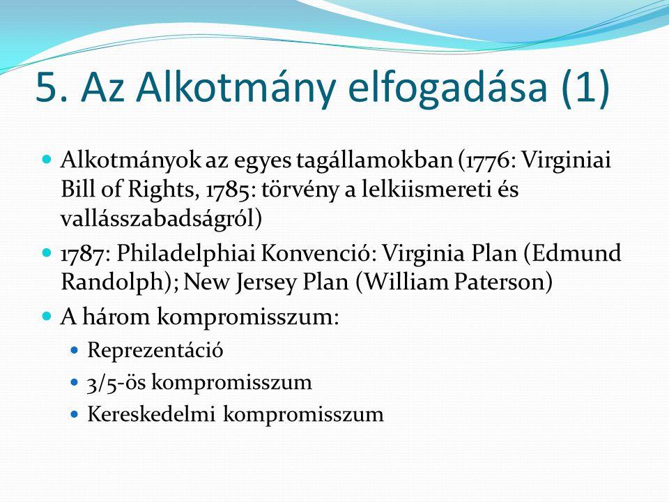 5. Az Alkotmány elfogadása (1)
