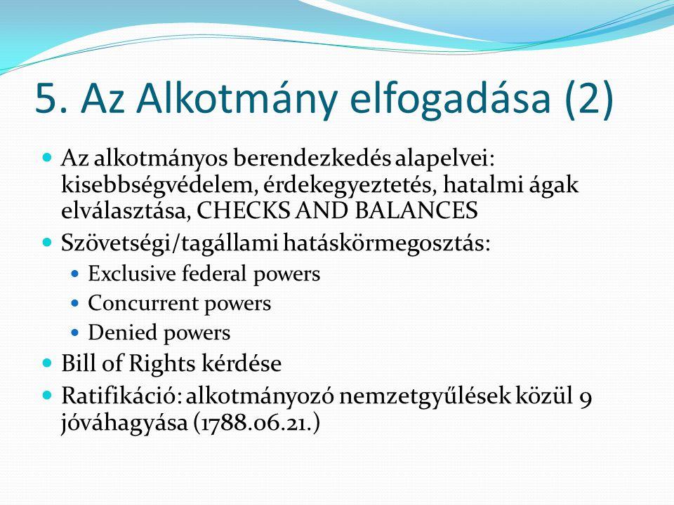 5. Az Alkotmány elfogadása (2)