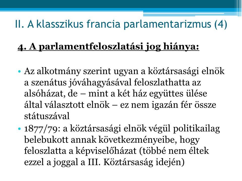 II. A klasszikus francia parlamentarizmus (4)