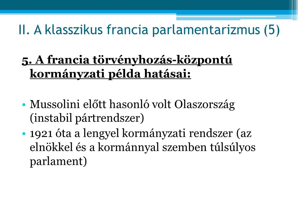 II. A klasszikus francia parlamentarizmus (5)