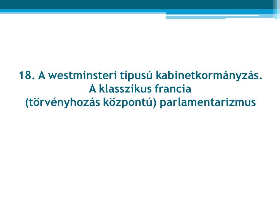 18. A westminsteri típusú kabinetkormányzás