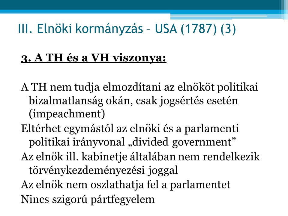 III. Elnöki kormányzás – USA (1787) (3)