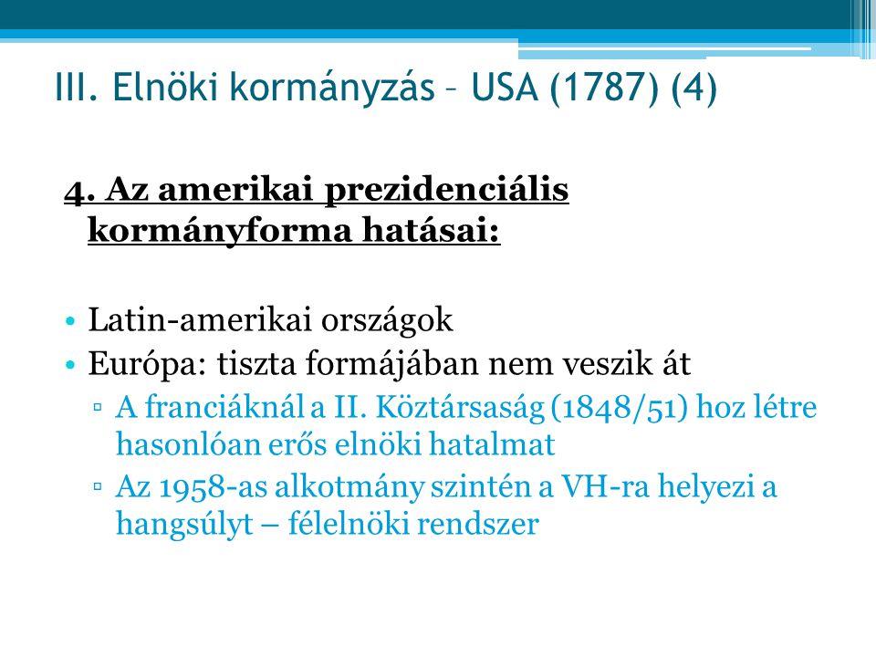 III. Elnöki kormányzás – USA (1787) (4)