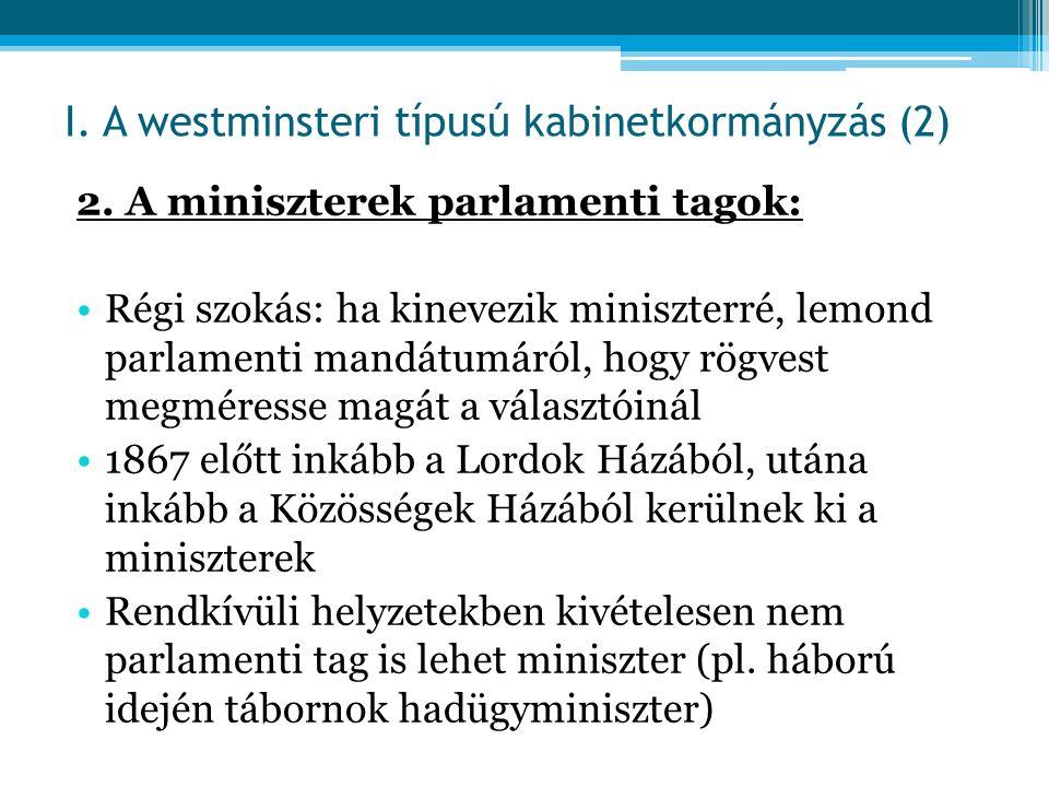 I. A westminsteri típusú kabinetkormányzás (2)