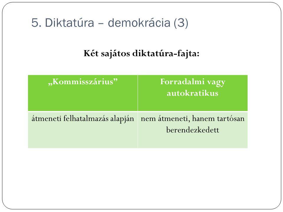 5. Diktatúra – demokrácia (3)