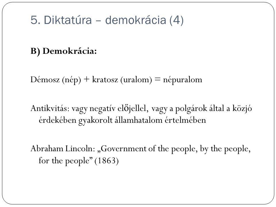 5. Diktatúra – demokrácia (4)