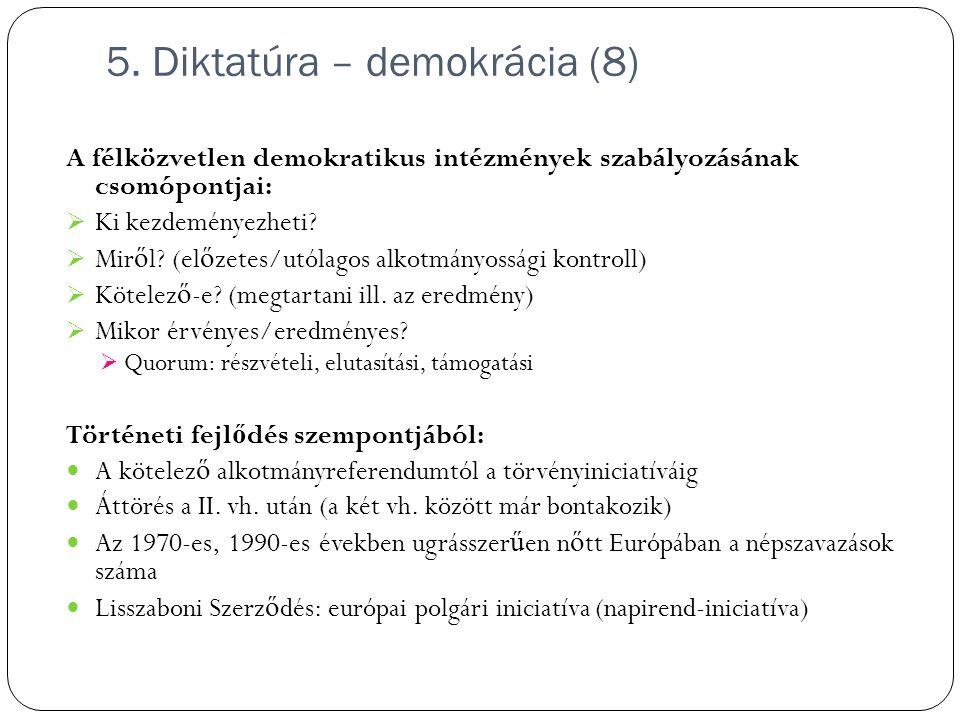 5. Diktatúra – demokrácia (8)