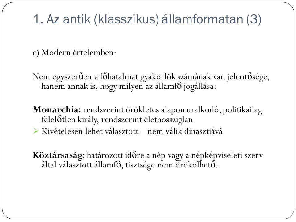 1. Az antik (klasszikus) államformatan (3)