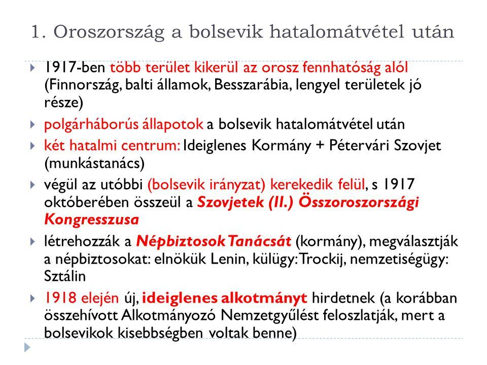 1. Oroszország a bolsevik hatalomátvétel után
