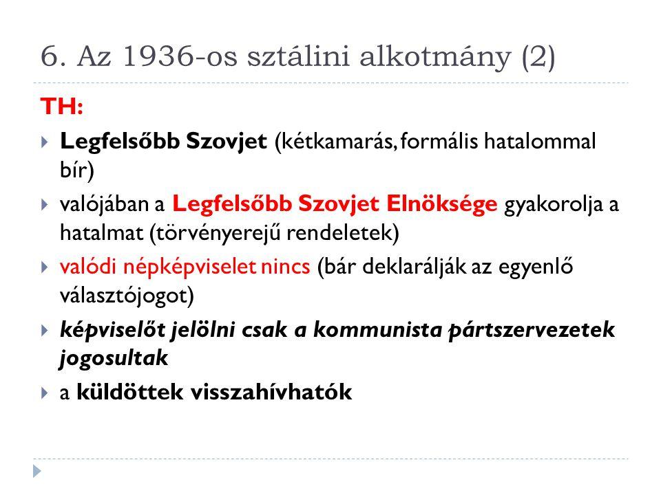 6. Az 1936-os sztálini alkotmány (2)