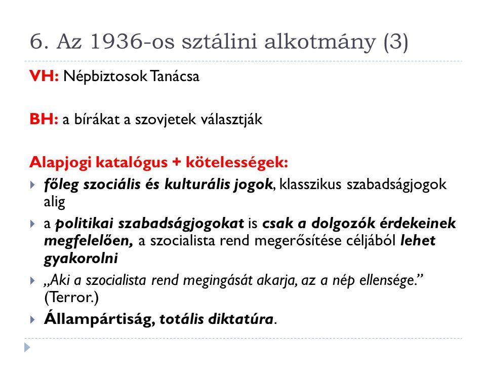 6. Az 1936-os sztálini alkotmány (3)