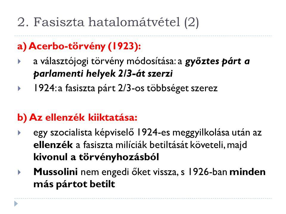 2. Fasiszta hatalomátvétel (2)