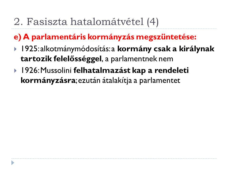 2. Fasiszta hatalomátvétel (4)