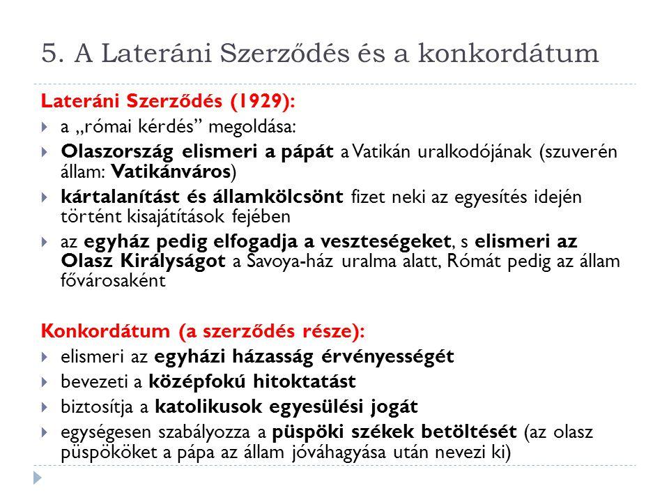 5. A Lateráni Szerződés és a konkordátum