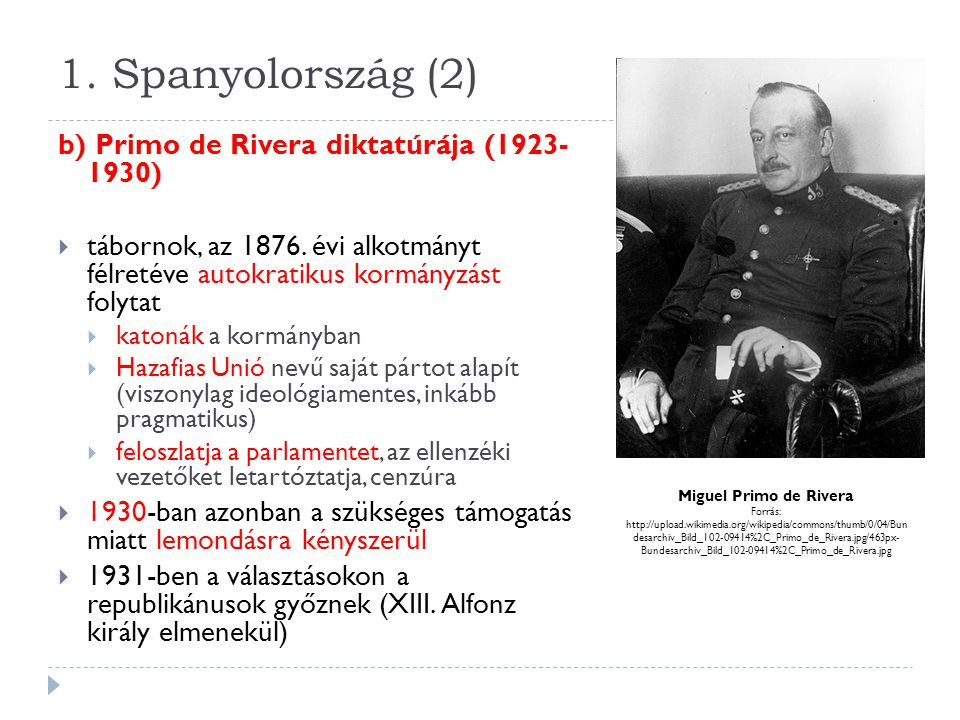 1. Spanyolország (2) b) Primo de Rivera diktatúrája (1923- 1930)