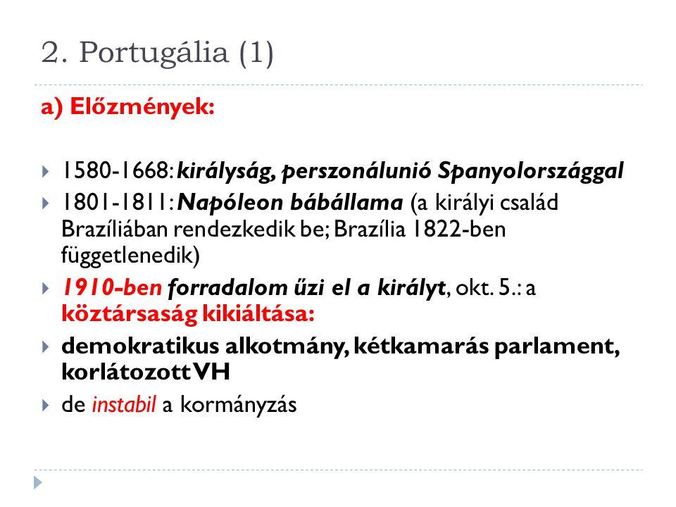 2. Portugália (1) a) Előzmények: