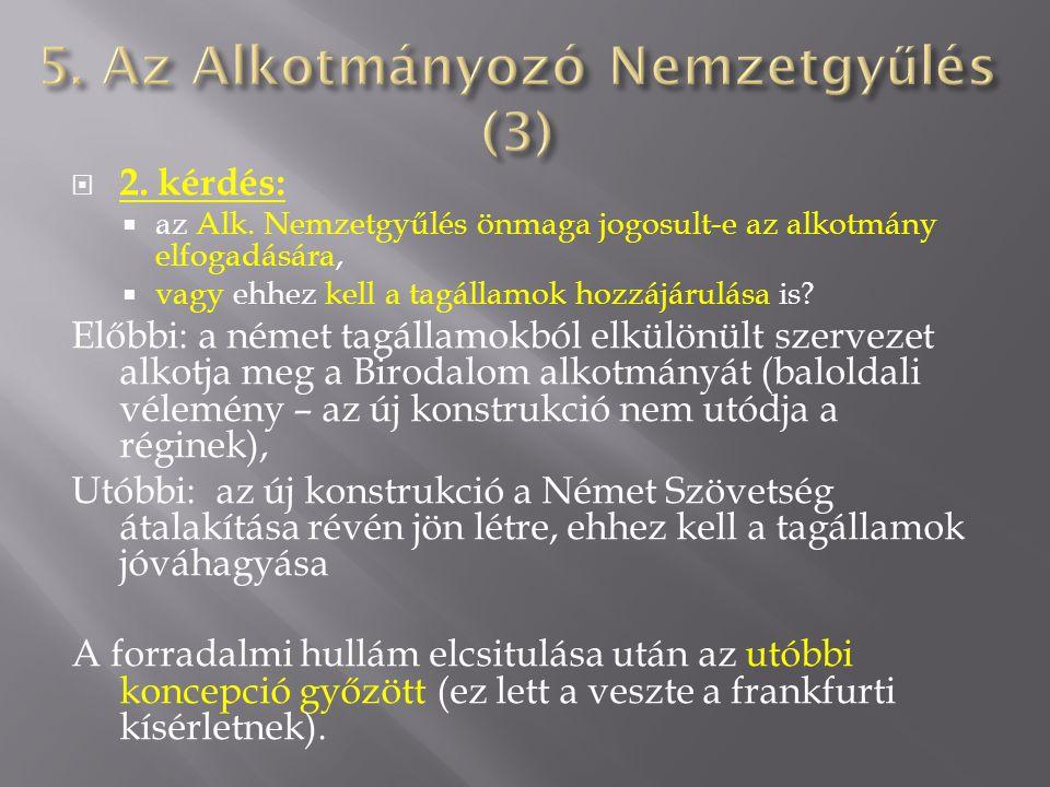 5. Az Alkotmányozó Nemzetgyűlés (3)