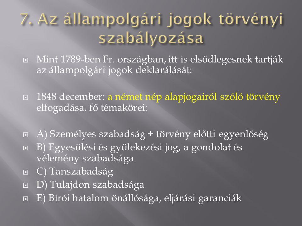 7. Az állampolgári jogok törvényi szabályozása