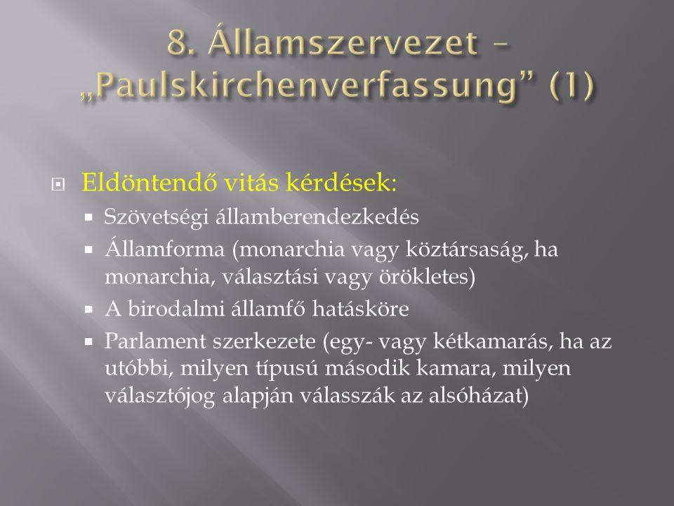 "8. Államszervezet – ""Paulskirchenverfassung (1)"
