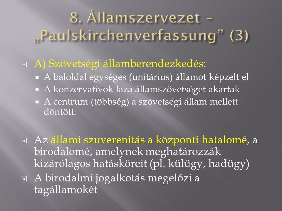 "8. Államszervezet – ""Paulskirchenverfassung (3)"