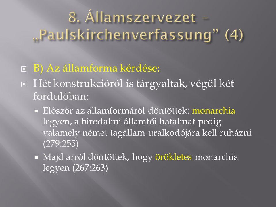 "8. Államszervezet – ""Paulskirchenverfassung (4)"
