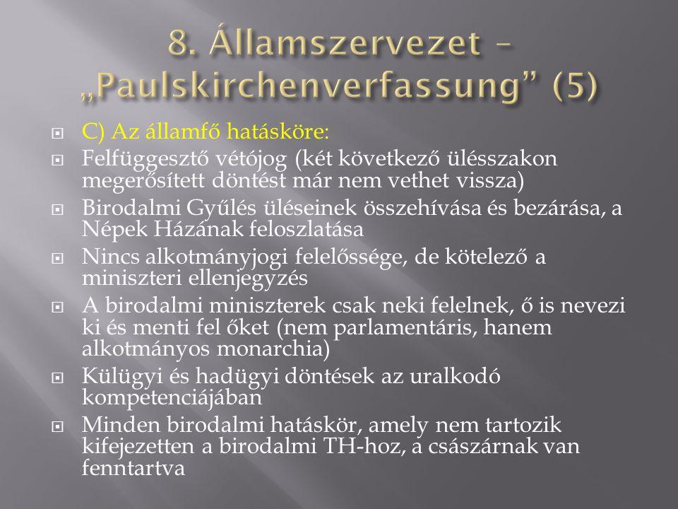 "8. Államszervezet – ""Paulskirchenverfassung (5)"