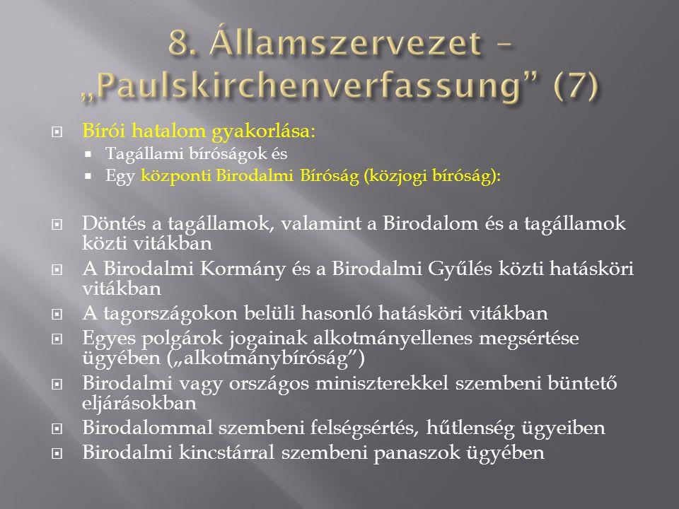 "8. Államszervezet – ""Paulskirchenverfassung (7)"