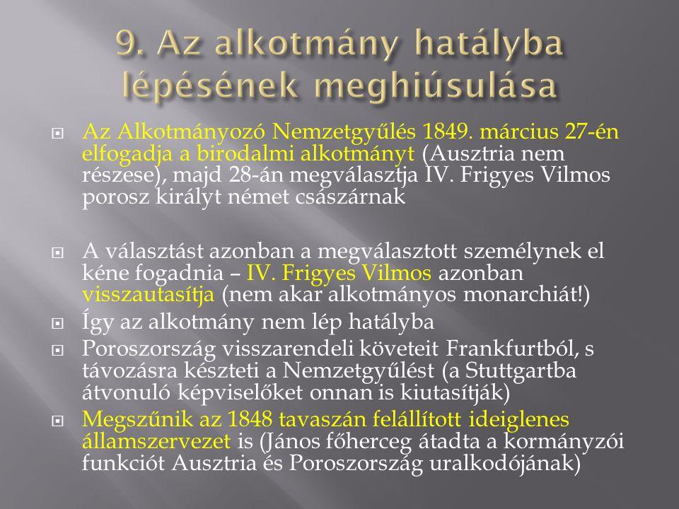 9. Az alkotmány hatályba lépésének meghiúsulása