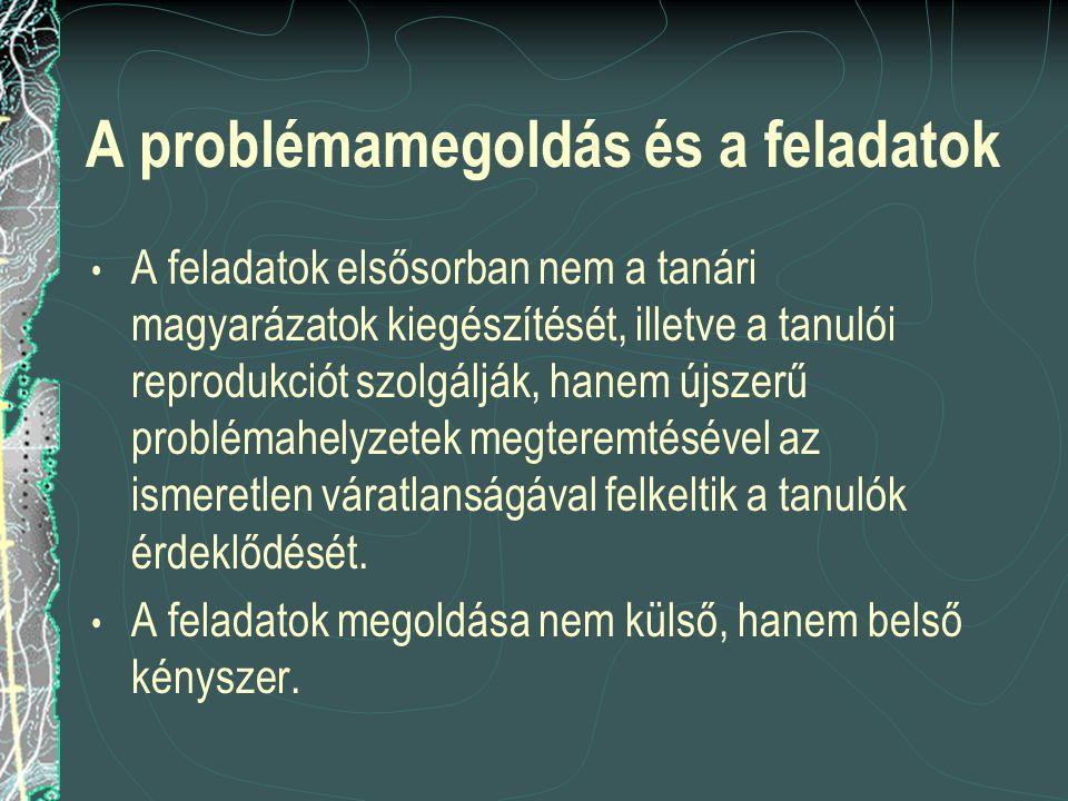 A problémamegoldás és a feladatok