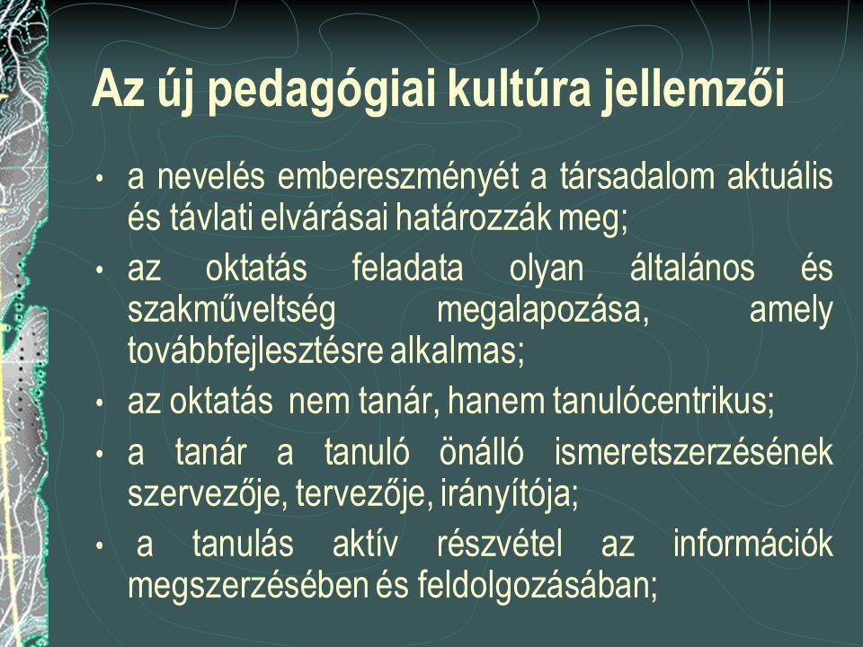 Az új pedagógiai kultúra jellemzői