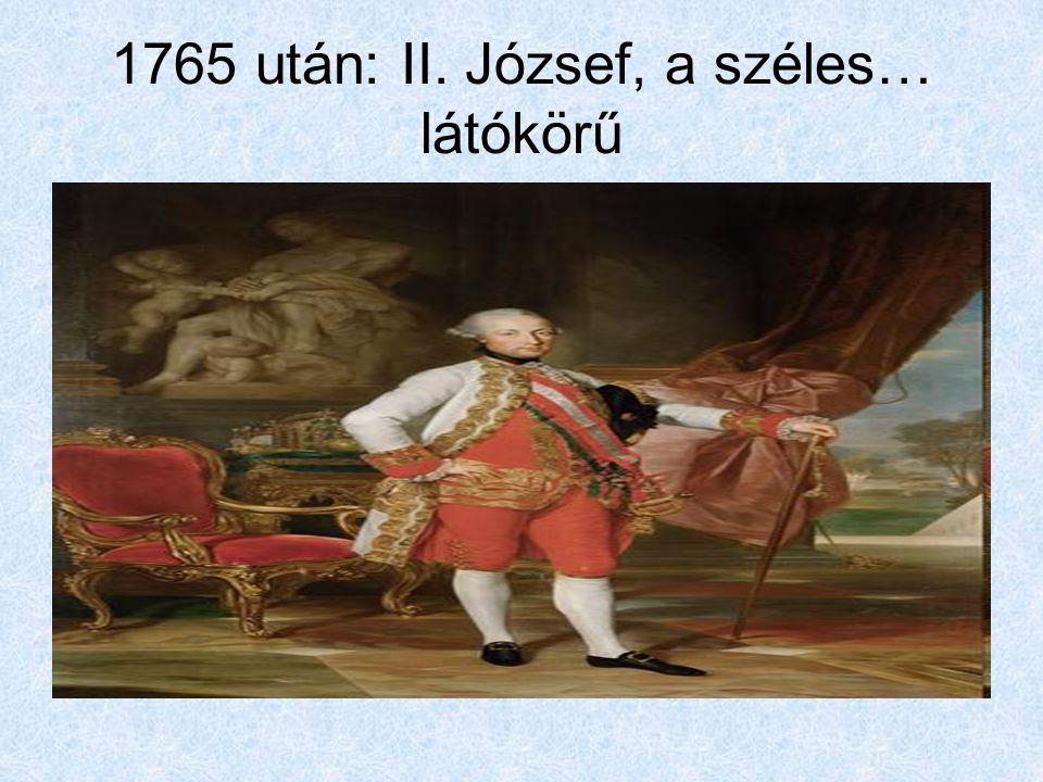 1765 után: II. József, a széles… látókörű