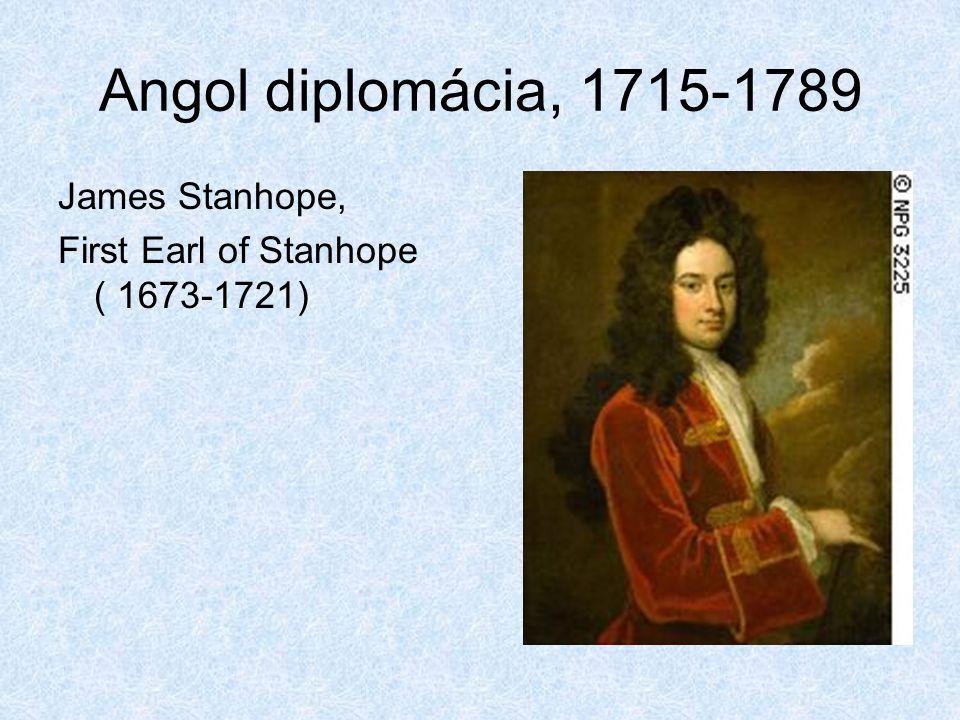 Angol diplomácia, 1715-1789 James Stanhope,