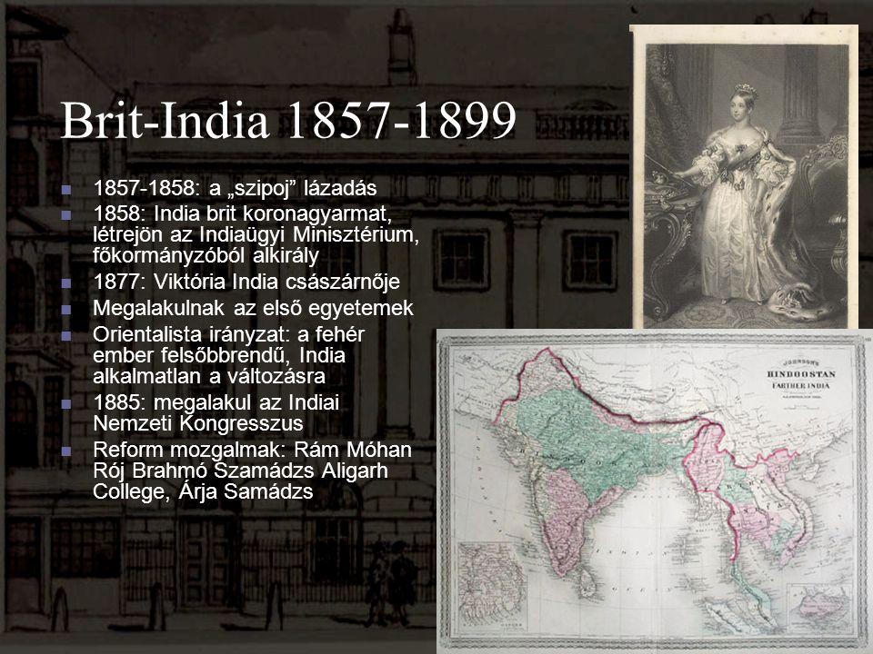 """Brit-India 1857-1899 1857-1858: a """"szipoj lázadás"""