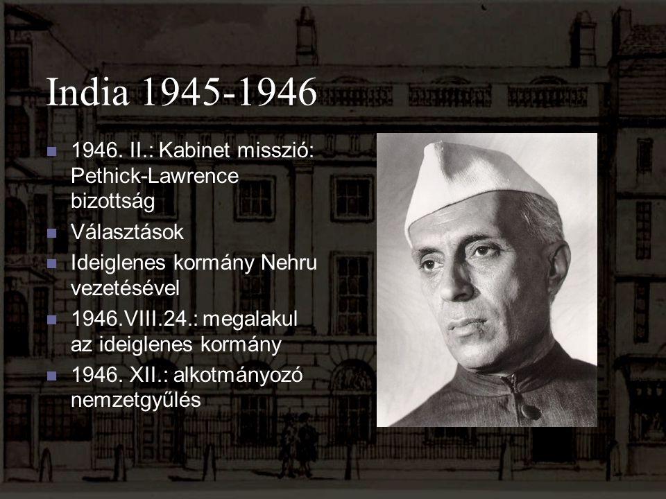 India 1945-1946 1946. II.: Kabinet misszió: Pethick-Lawrence bizottság