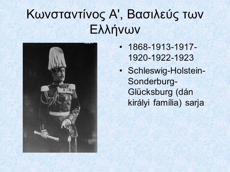 Κωνσταντίνος A , Βασιλεύς των Ελλήνων